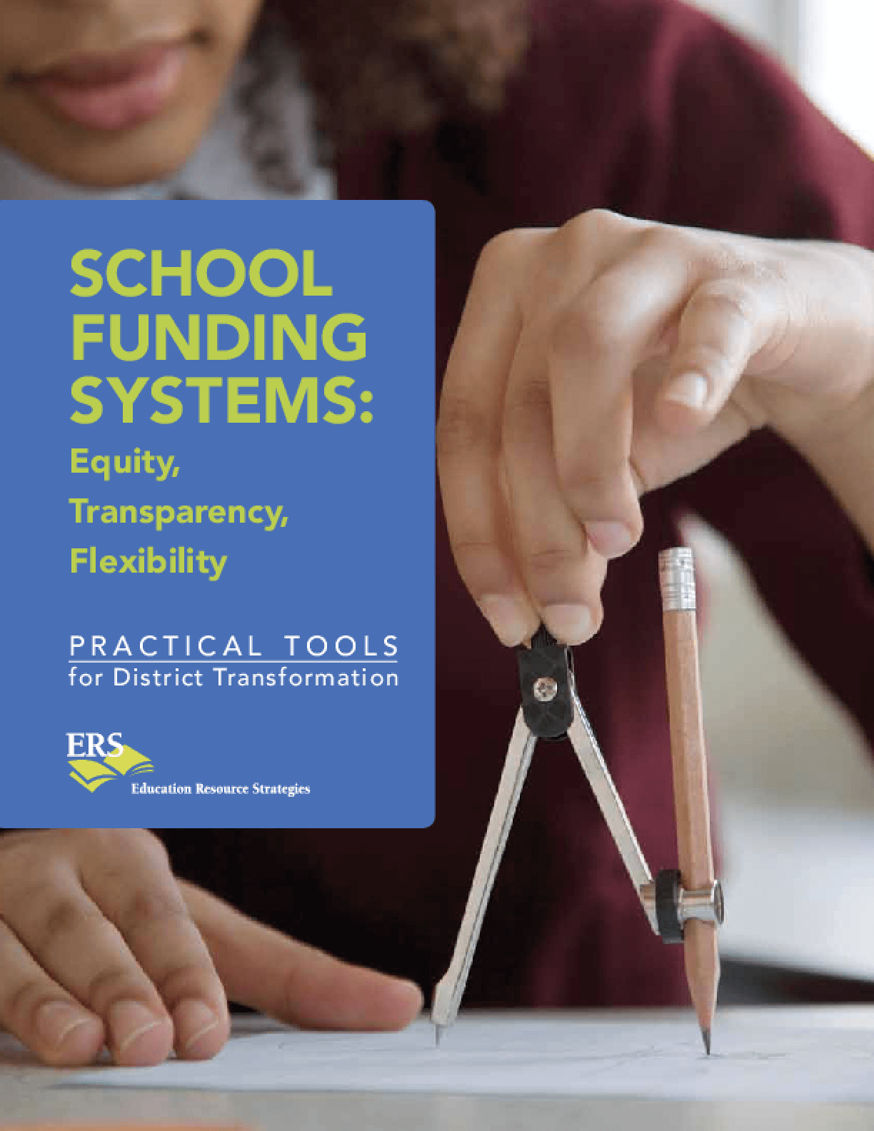 School Funding Systems: Equity, Transparency, Flexibility