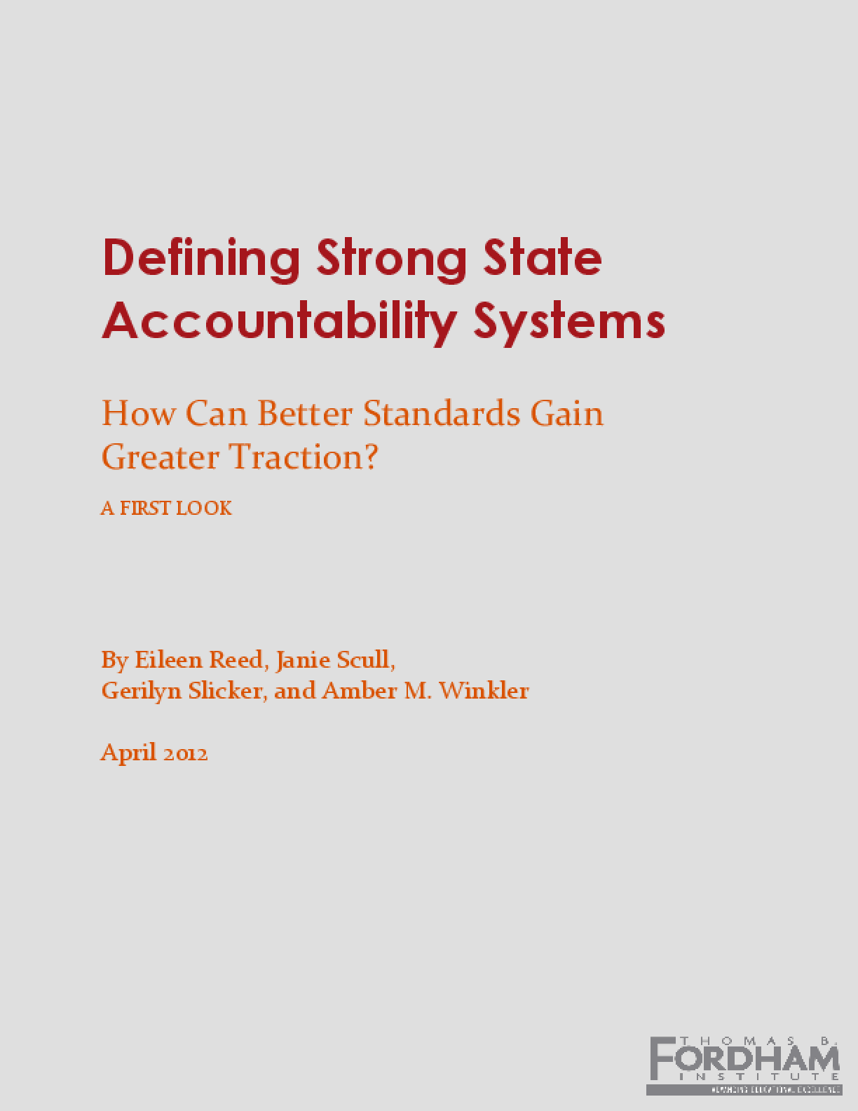 Defining Strong State Accountability Systems: How Can Better Standards Gain Greater Traction?