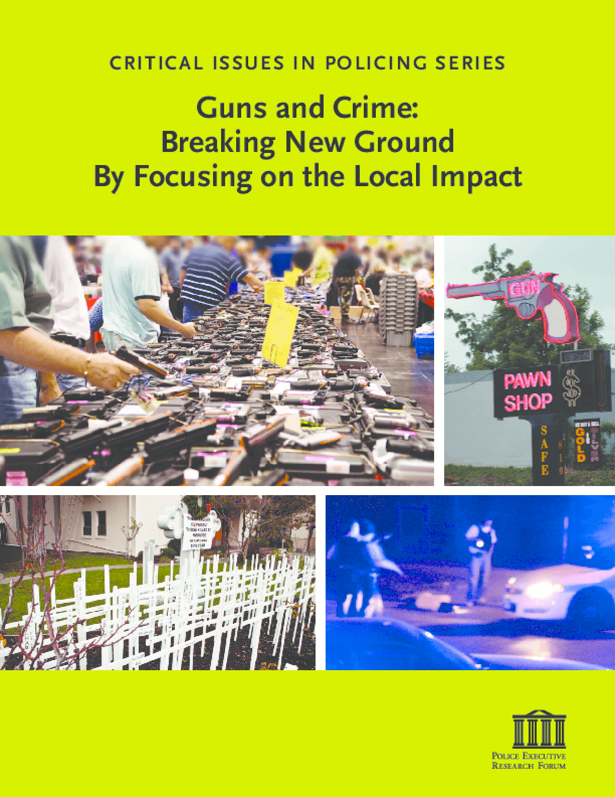 Guns and Crime: Breaking New Ground By Focusing on the Local Impact