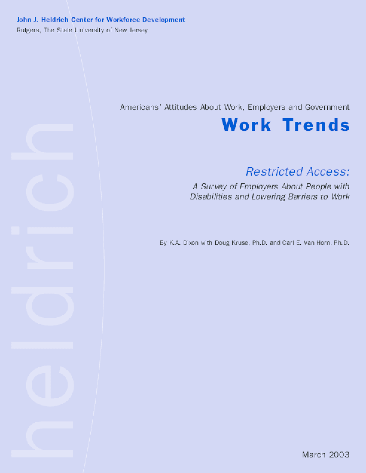 Restricted Access: Work Trends Survey of Employers About People with Disabilities
