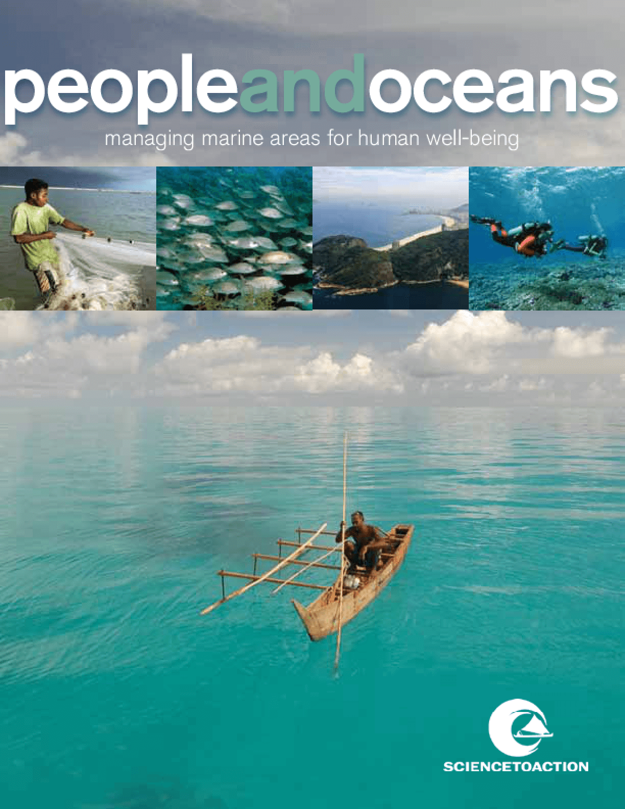 People and Oceans: Managing Marine Areas for Human Well-Being