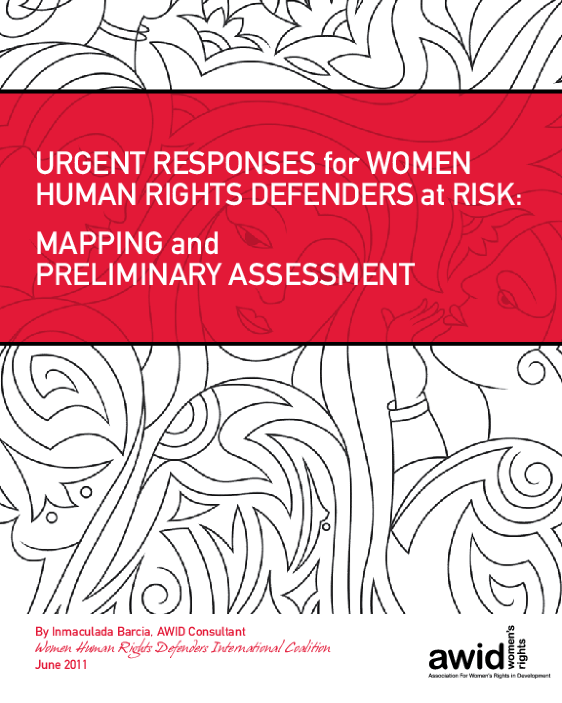Urgent Responses for Women Human Rights  Defenders at Risk: Mapping and Preliminary Assessment