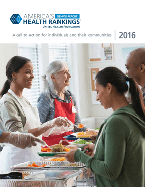 America's Health Rankings Senior Report: A Call to Action for Individuals and Their Communities