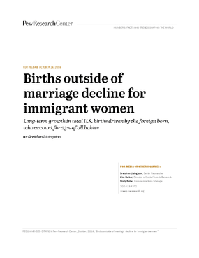 Births Outside of Marriage Decline for Immigrant Women: Long-term Growth in Total U.S. Births Driven by the Foreign Born, Who Account for 23% of All Babies
