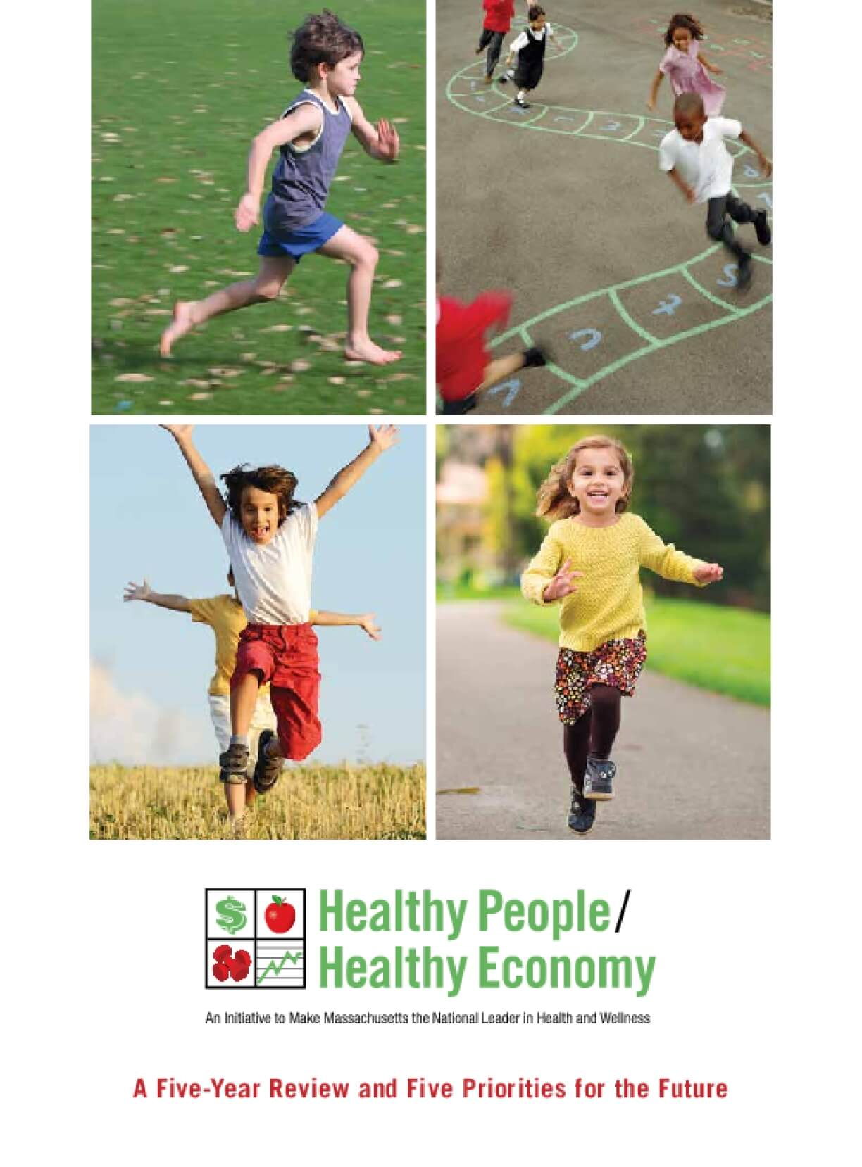 Healthy People/Healthy Economy: A Five-Year Review and Five Priorities for the Future