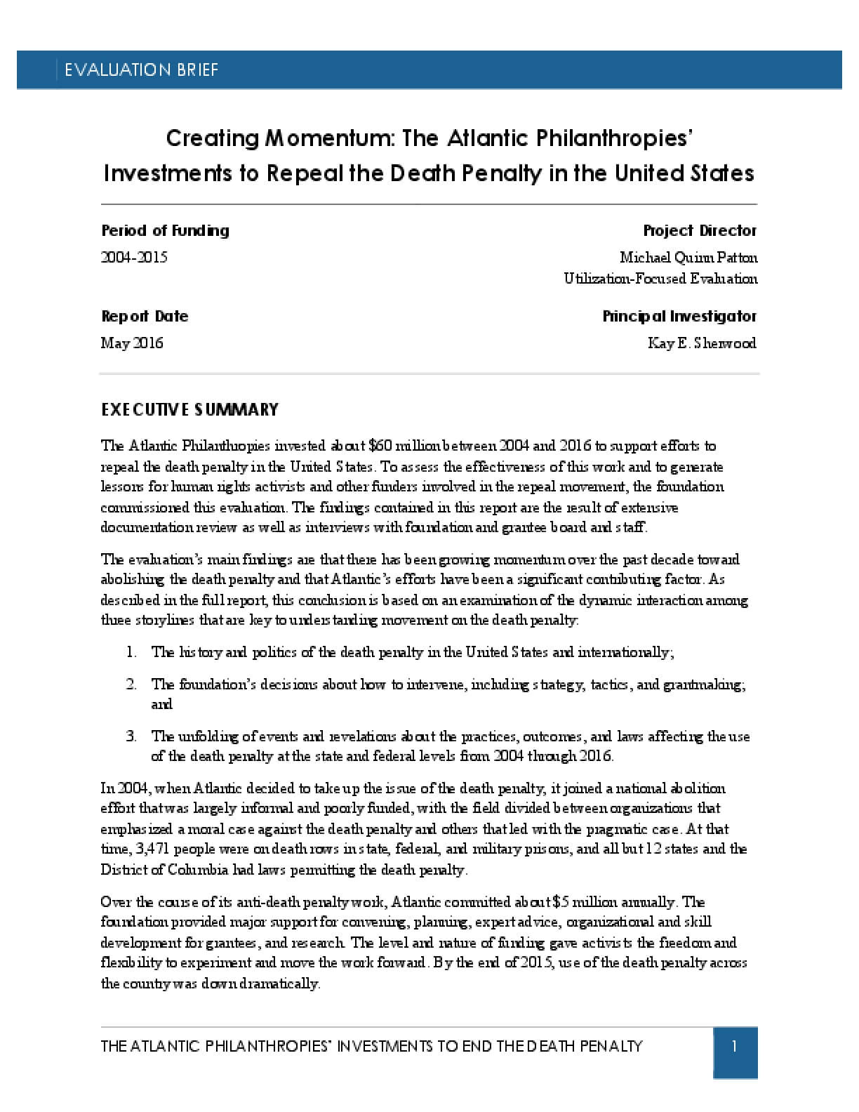 Creating Momentum: The Atlantic Philanthropies' Investments to Repeal the Death Penalty in the United States