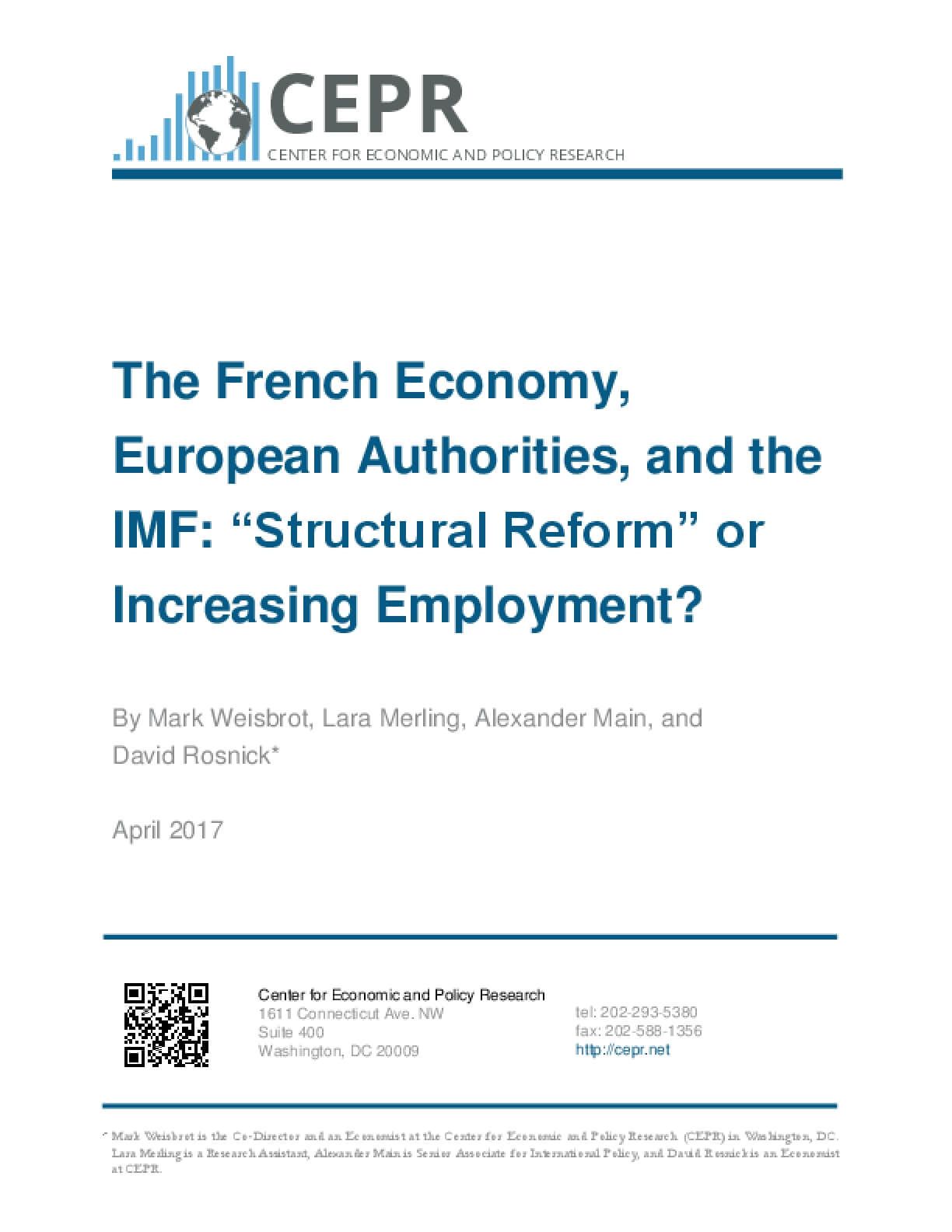 "The French Economy, European Authorities, and the IMF: ""Structural Reform"" or Increasing Employment?"