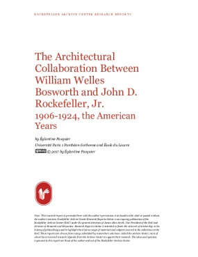 The Architectural Collaboration Between William Welles Bosworth and John D. Rockefeller, Jr. 1906-1924, the American Years