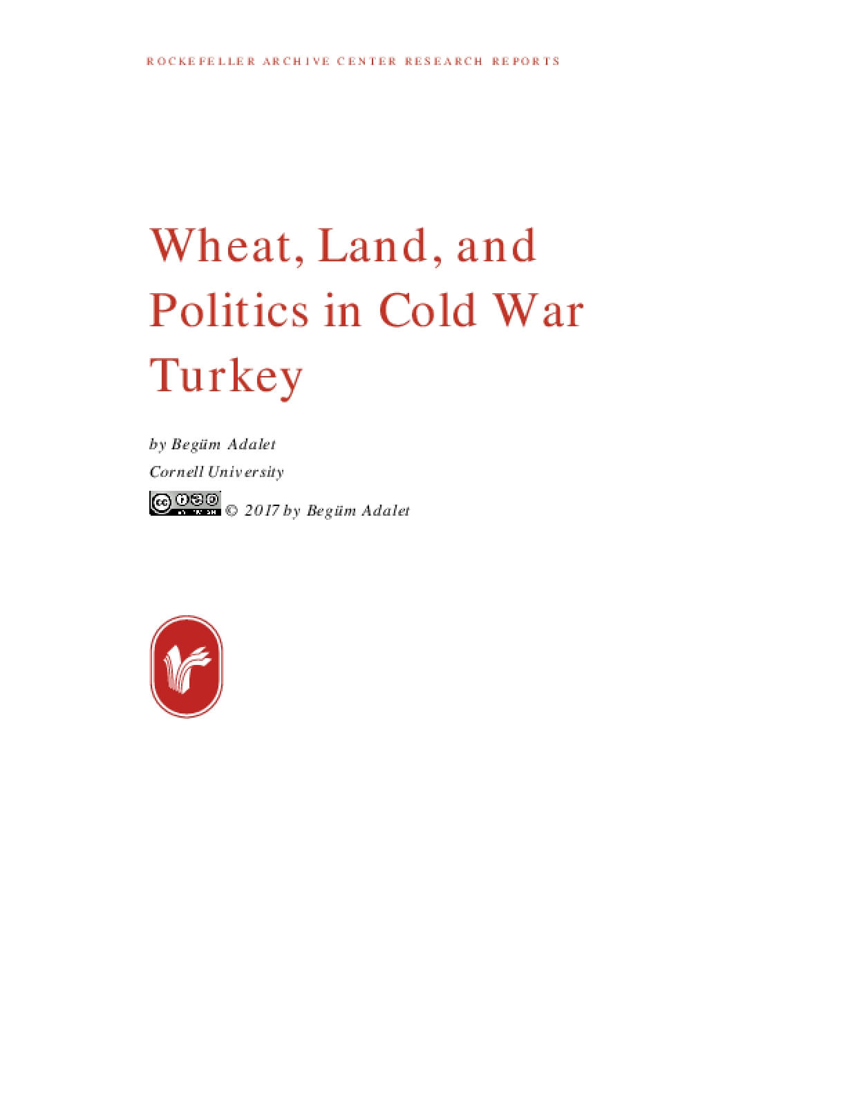 Wheat, Land, and Politics in Cold War Turkey