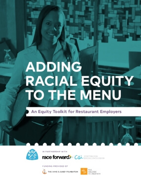 Adding Racial Equity to the Menu: An Equity Toolkit for Restaurant Employers