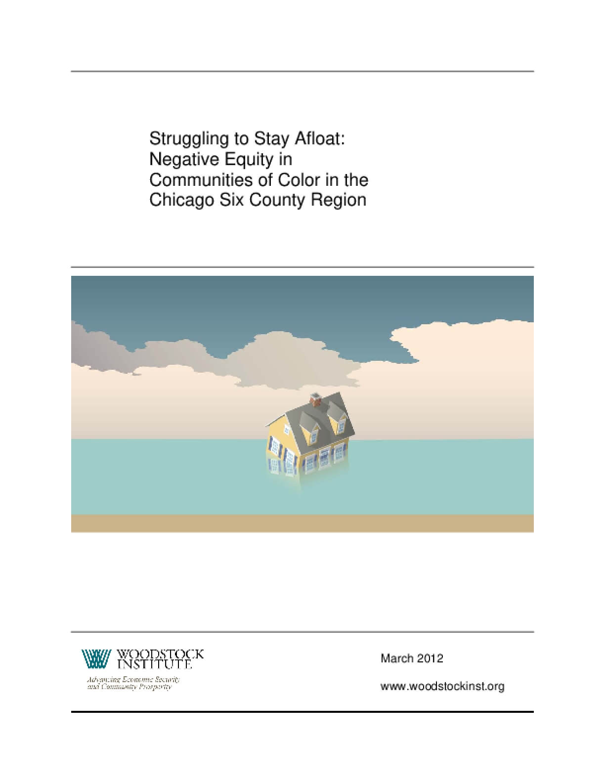 Struggling to Stay Afloat: Negative Equity in Communities of Color in the Chicago Six County Region