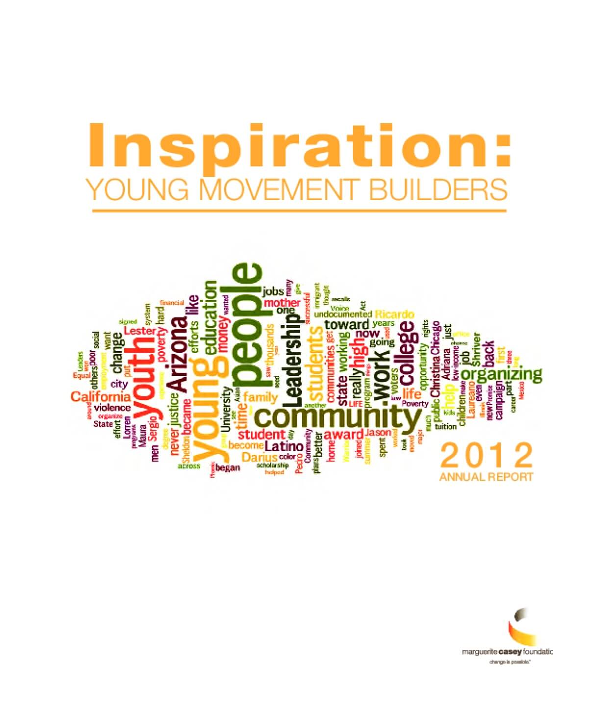 2012 Marguerite Casey Foundation Annual Report: Young Movement Builders