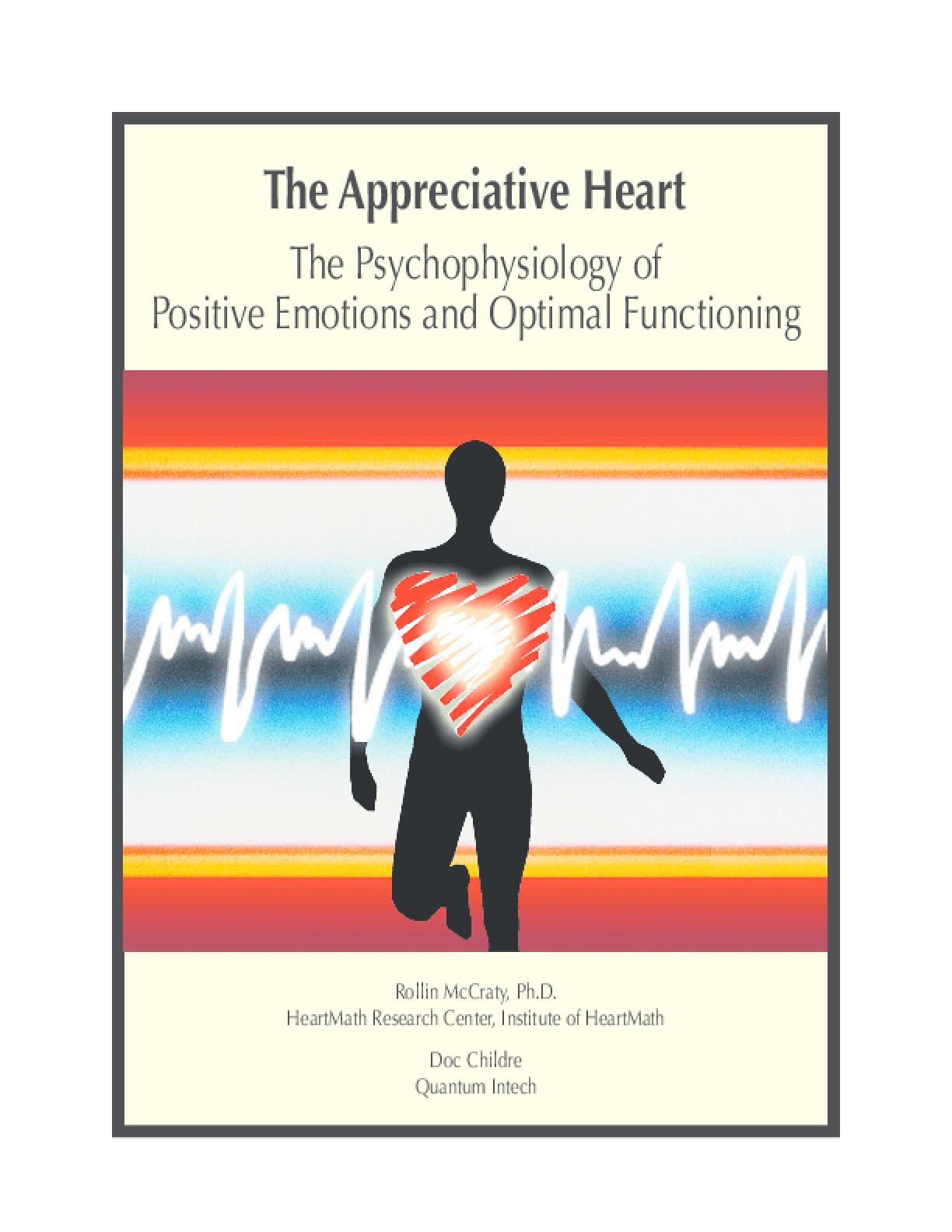 The Appreciative Heart: The Psychophysiology of Positive Emotions and Optimal Functioning