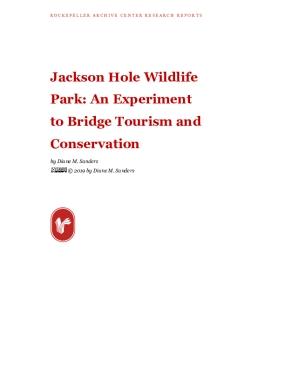 Jackson Hole Wildlife Park: An Experiment to Bridge Tourism and Conservation