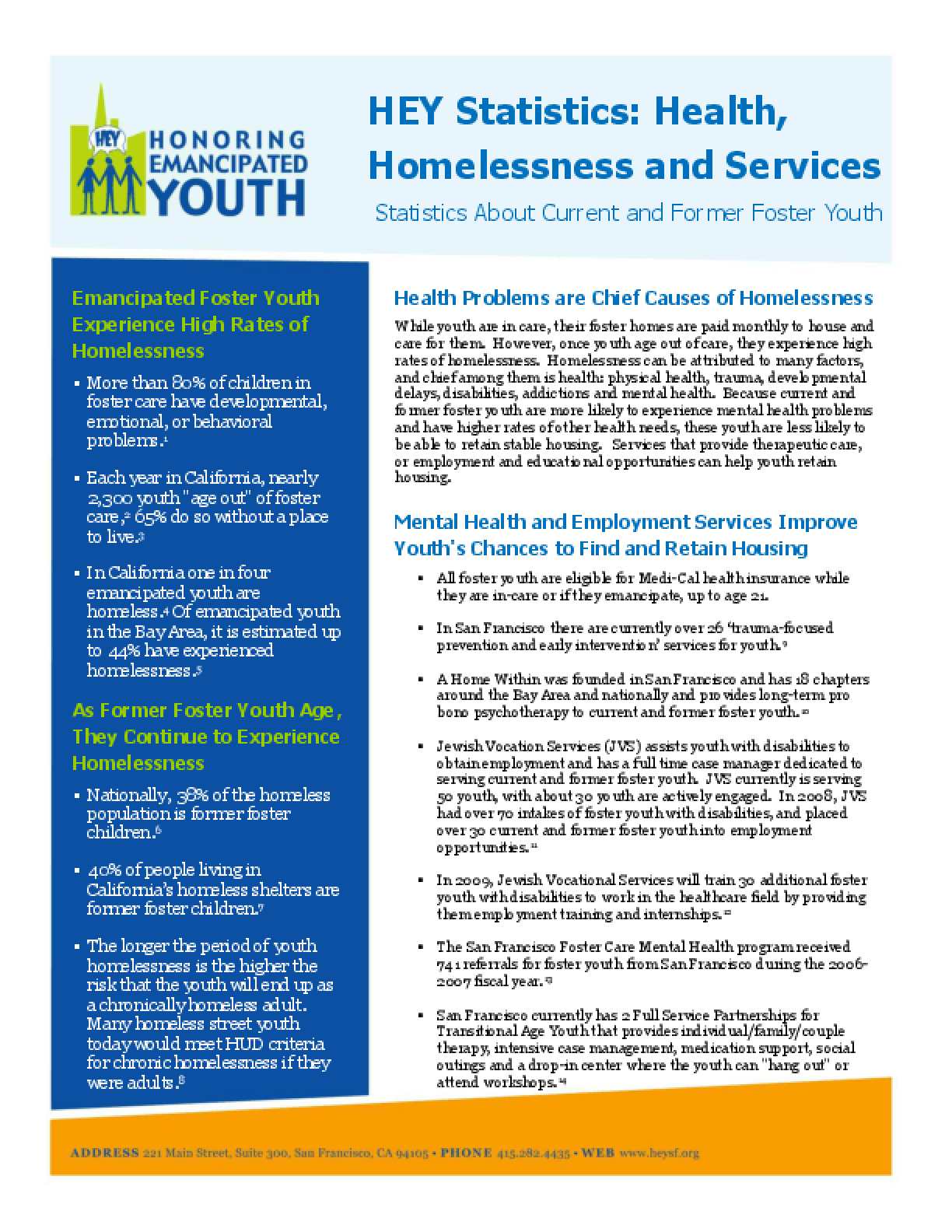 HEY Statistics: Health, Homelessness and Services