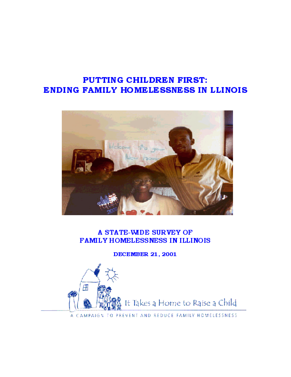 Putting Children First: Ending Family Homelessness In Illinois: A Statewide Survey on Family Homelessness