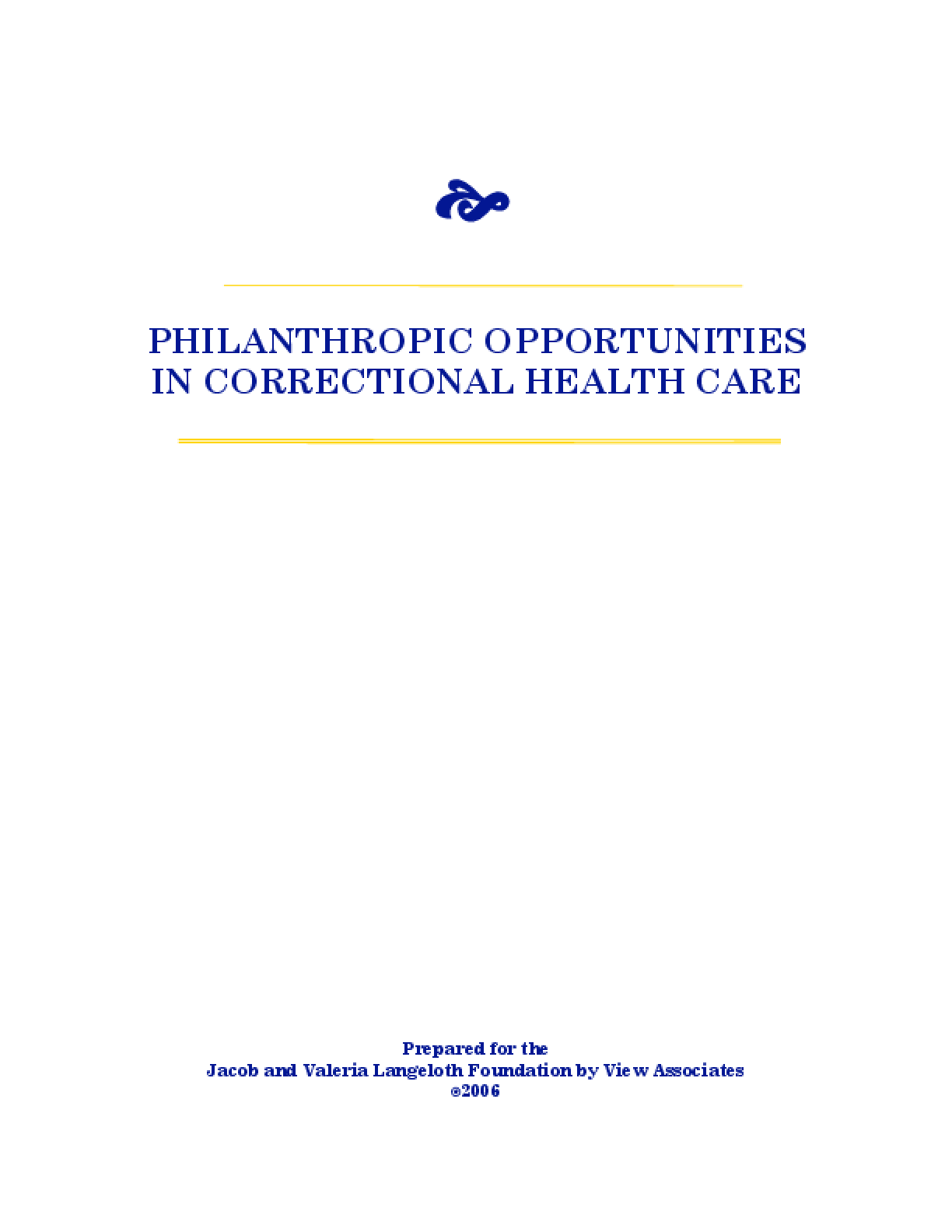 Philanthropic Opportunities in Correctional Health Care