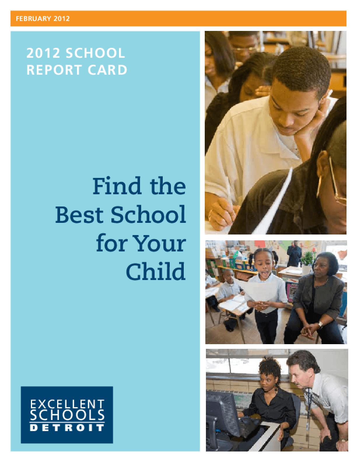 Excellent Schools Detroit: 2012 School Report Card