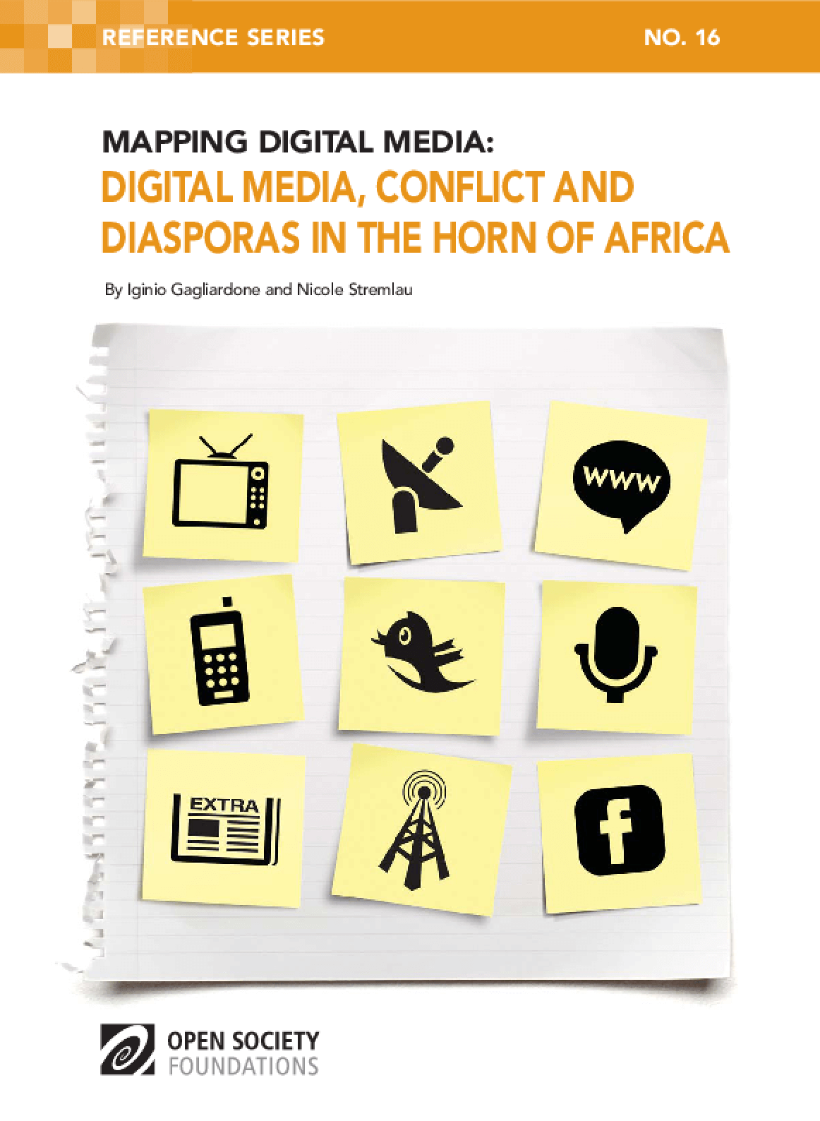 Mapping Digital Media: Digital Media, Conflict and Diasporas in the Horn of Africa
