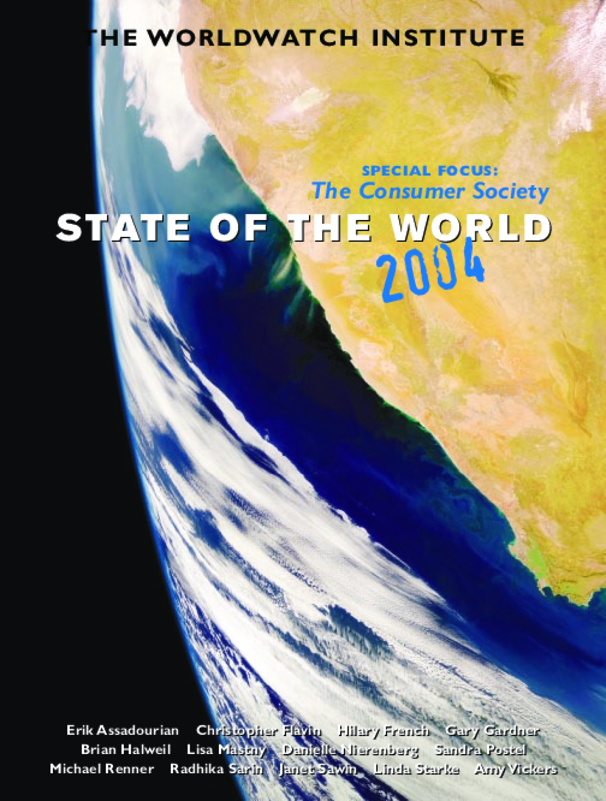 State of the World 2004: Special Focus The Consumer Society
