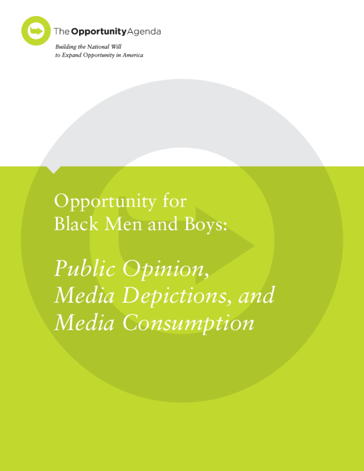 Opportunity for Black Men and Boys: Public Opinion, Media Depictions, and Media Consumption