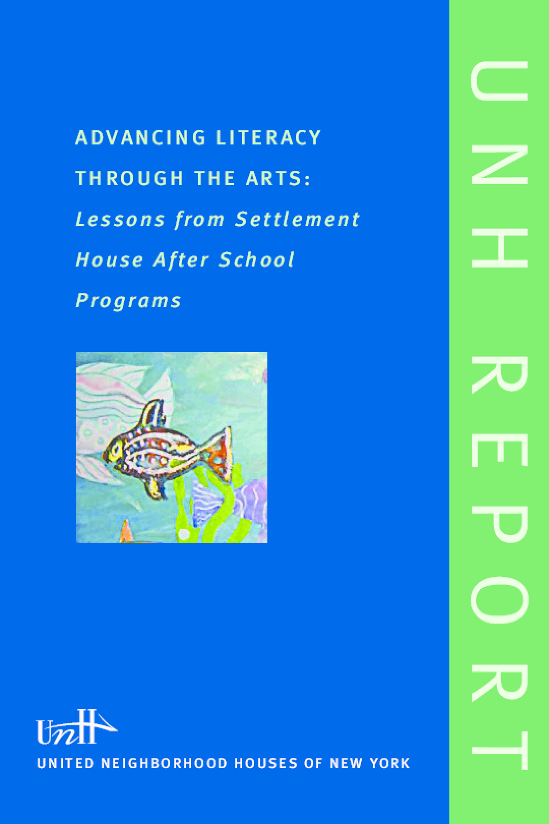 Advancing Literacy Through the Arts: Lessons from Settlement House After School Programs