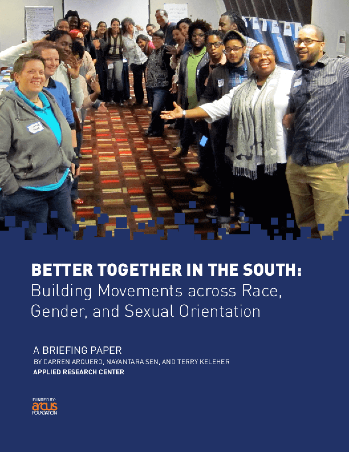 Better Together in the South: Building Movements across Race, Gender, and Sexual Orientation