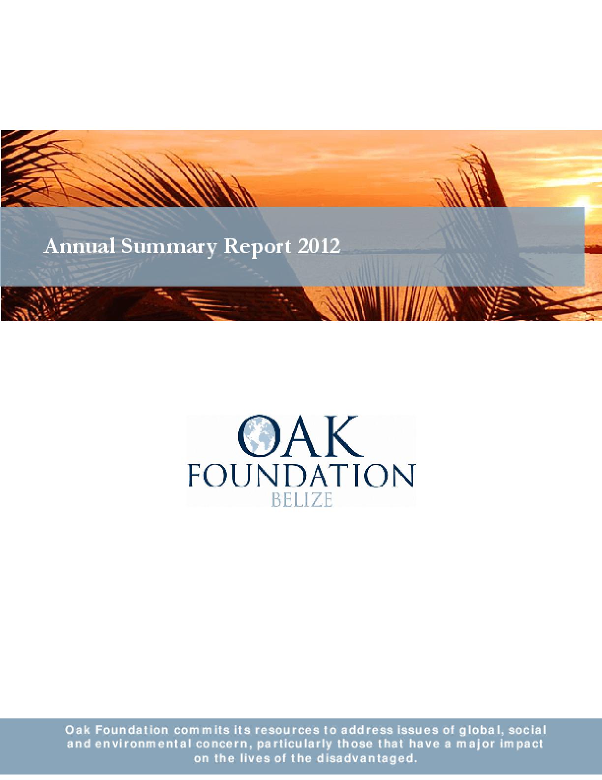 Oak Foundation Belize: Annual Summary Report 2012