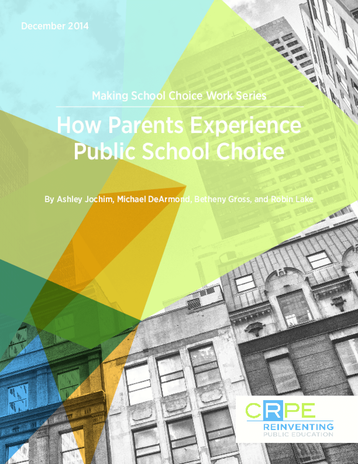 Making School Choice Work Series: How Parents Experience Public School Choice