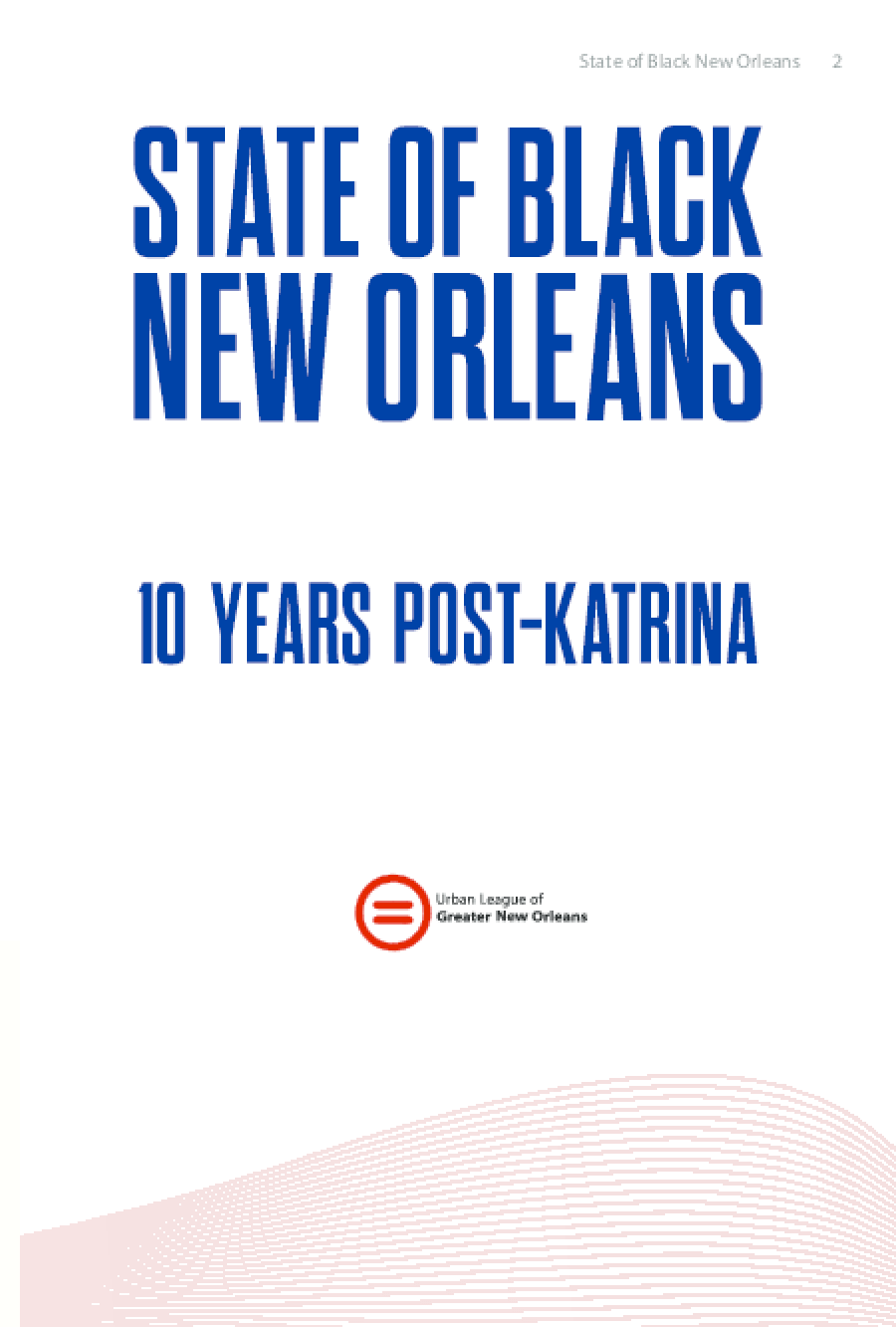 State of Black New Orleans: 10 Years Post-Katrina