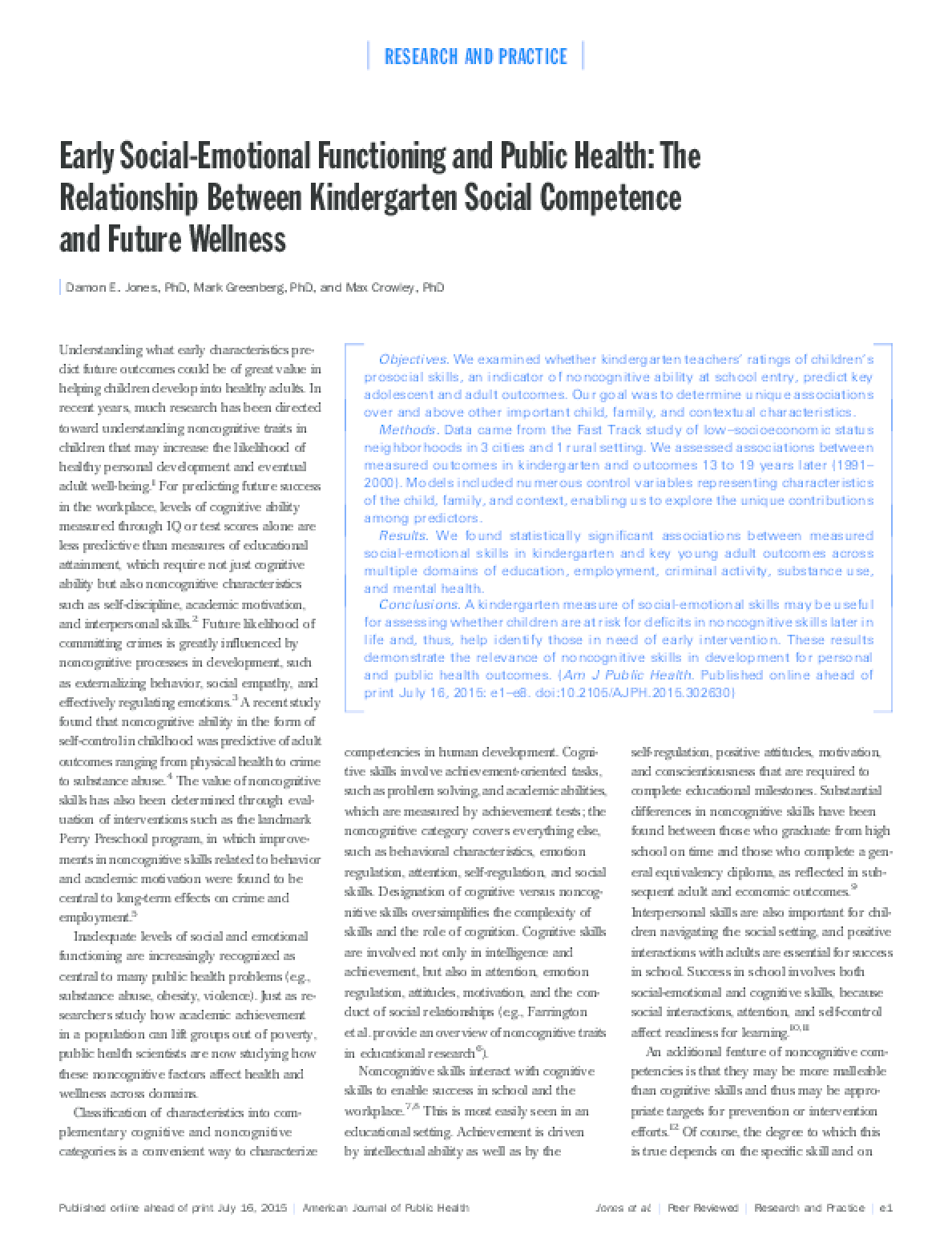 Early Social-Emotional Functioning and Public Health: The Relationship Between Kindergarten Social Competence and Future Wellness