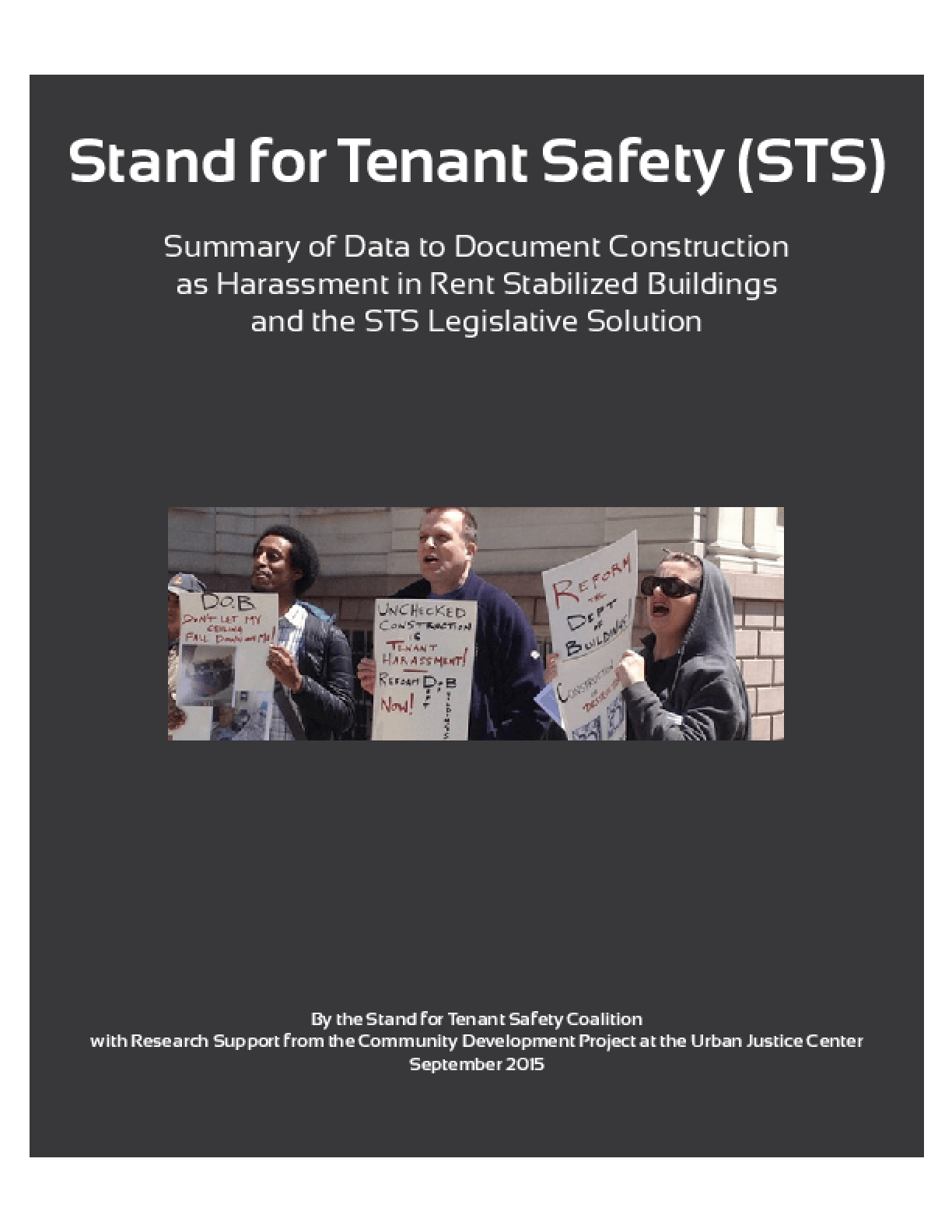 Stand For Tenant Safety: Summary of Data to Document Construction as Harassment in Rent Stabilized Buildings and the STS Legislative Solution