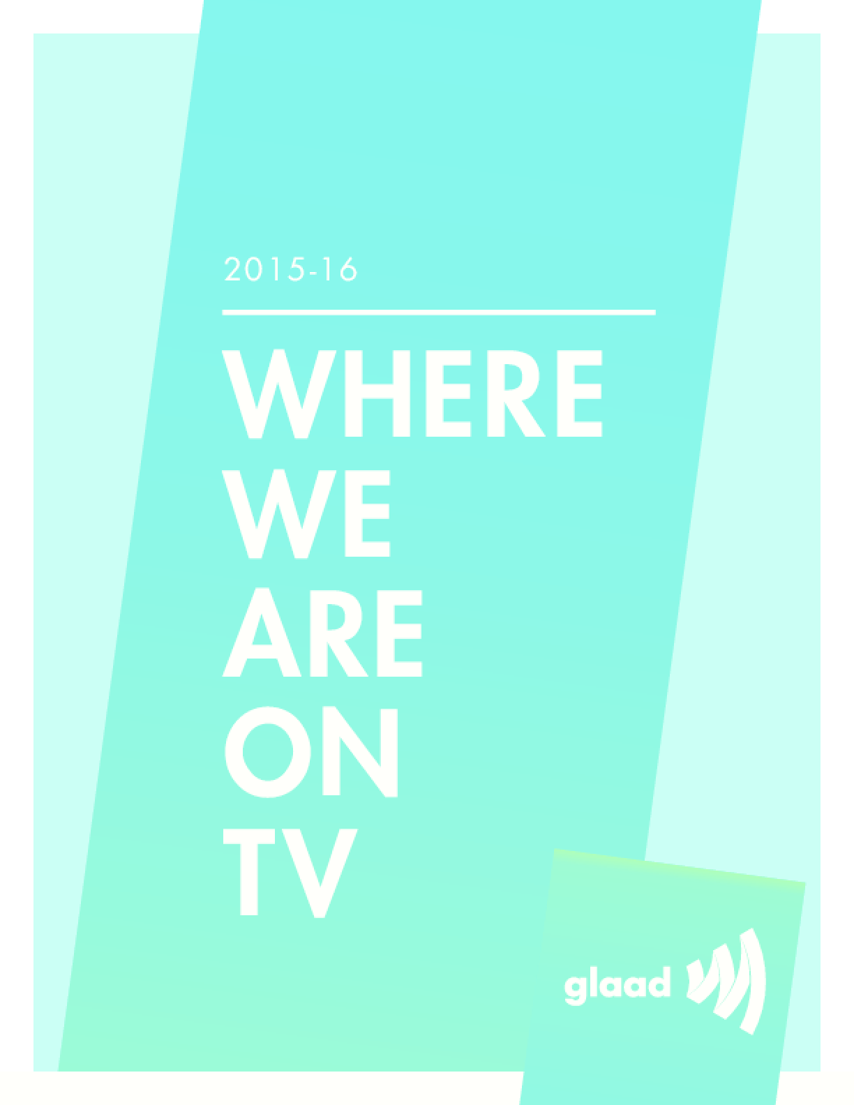 Where We Are on TV Report 2015-16