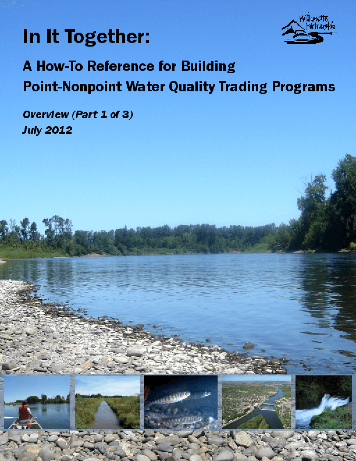 In It Together: A How-To Reference for Building Point-Nonpoint Water Quality Trading Programs (Part 1 of 3)