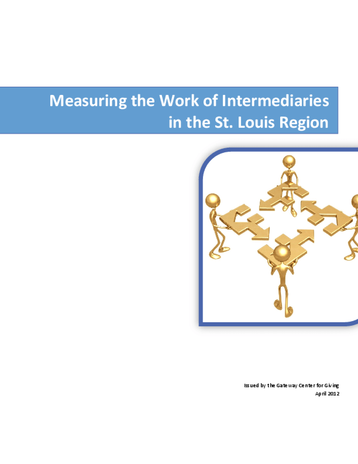Measuring the Work of Intermediaries in the St. Louis Region