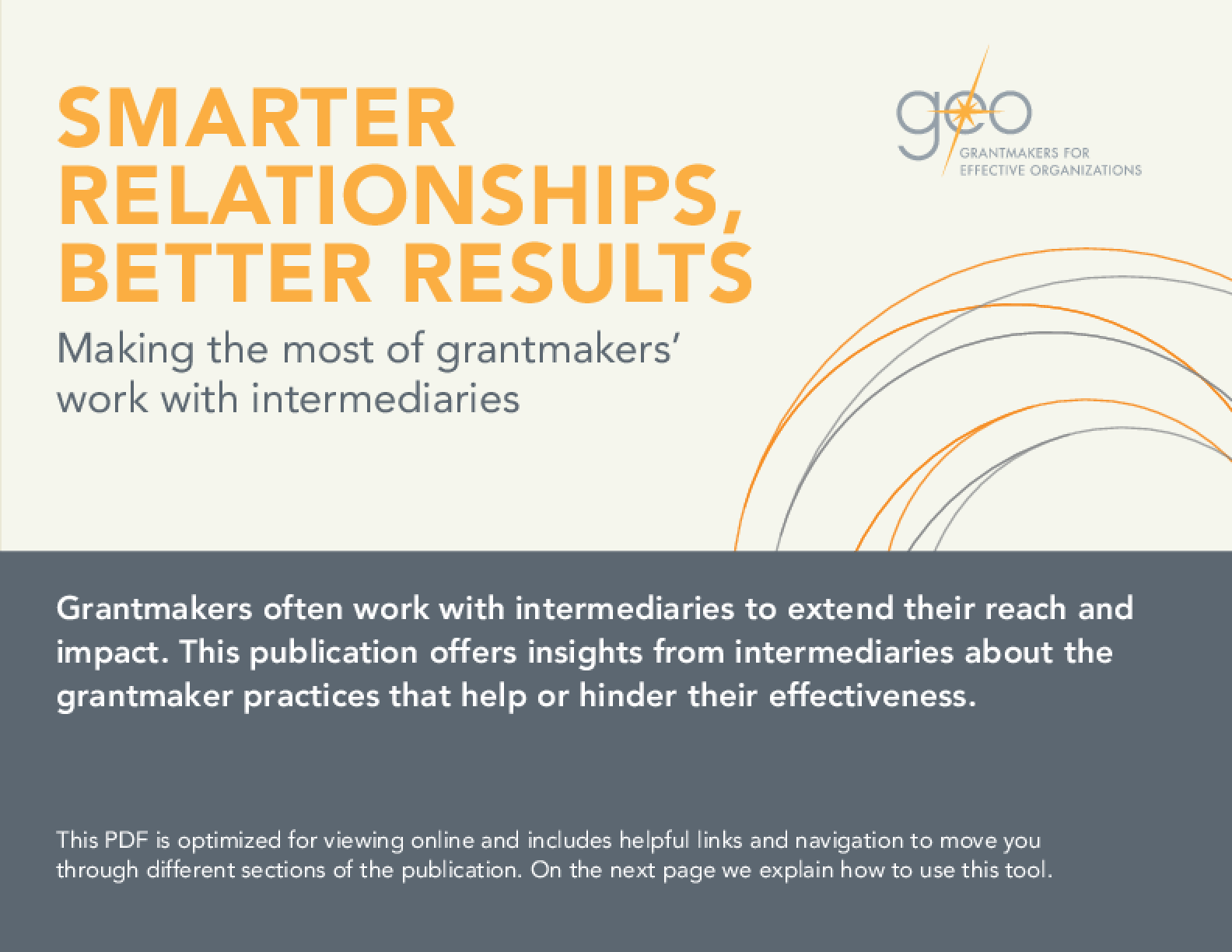Smarter Relationships, Better Results: Making the Most of Grantmakers' Work with Intermediaries