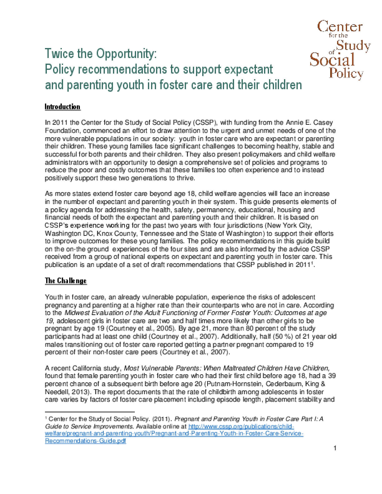 Twice the Opportunity:  Policy Recommendations to Support Expectant and Parenting Youth in Foster Care and Their Children