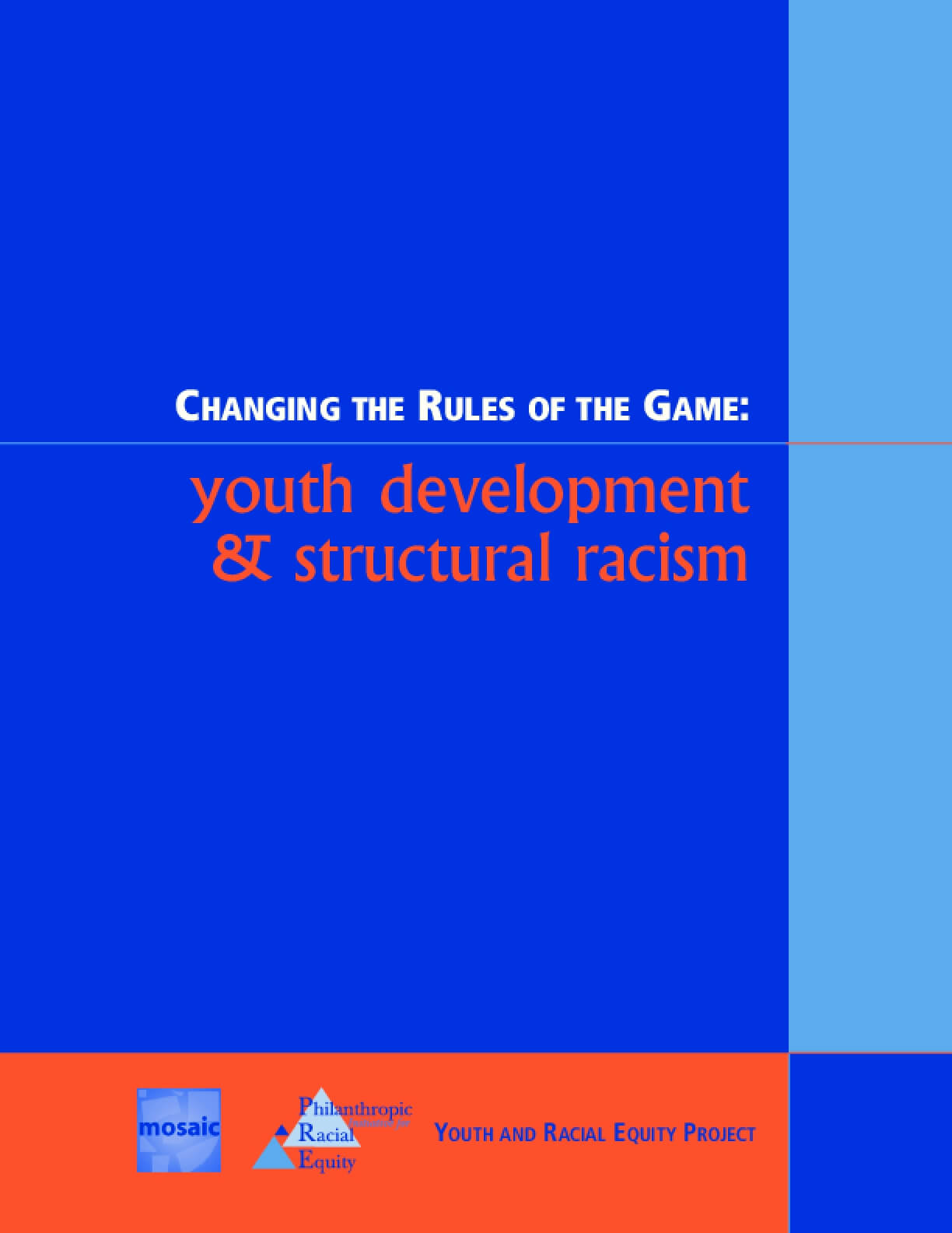 Changing the Rules of the Game: Youth Development & Structural Racism