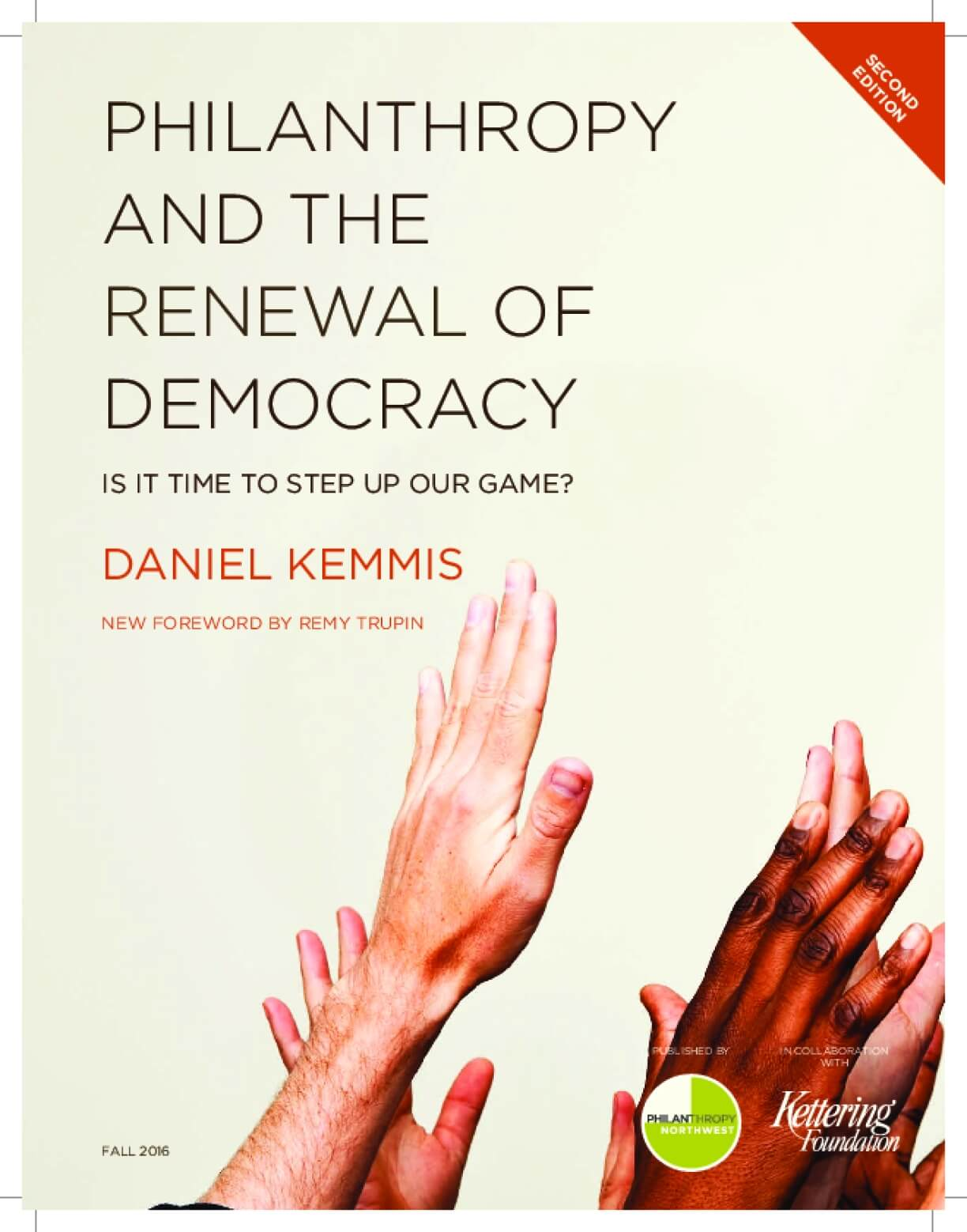 Philanthropy and the Renewal of Democracy: Is it Time to Step Up Our Game?