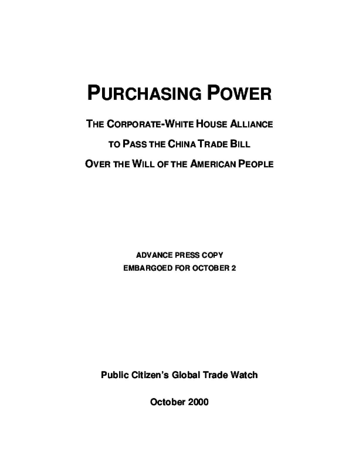 Purchasing Power: The Corporate-White House Alliance to Pass the China Trade Bill Over the Will of the American People