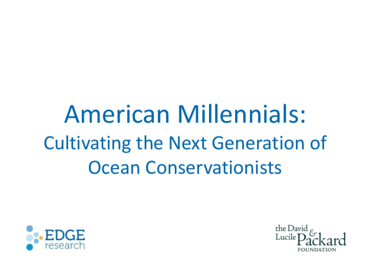 American Millennials: Cultivating the Next Generation of Ocean Conservationists
