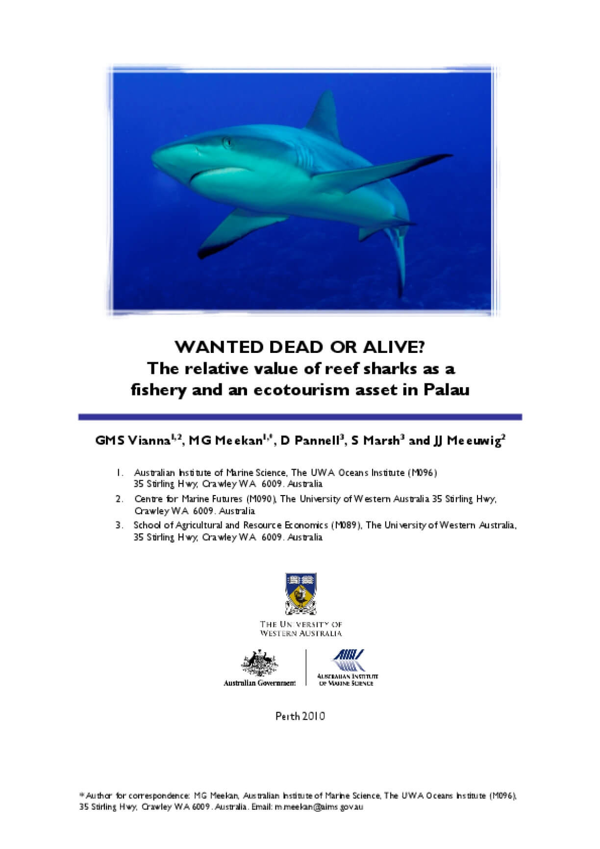 Wanted Dead or Alive? The Relative Value of Reef Sharks as a Fishery and an Ecotourism Asset in Palau