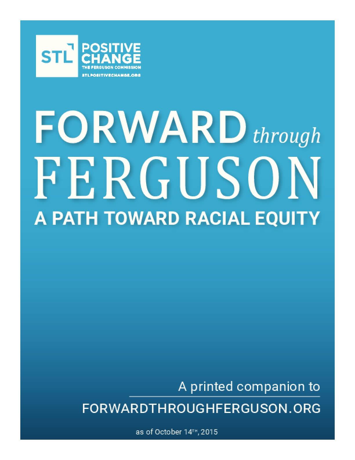 Forward through Ferguson: A Path Toward Racial Equity