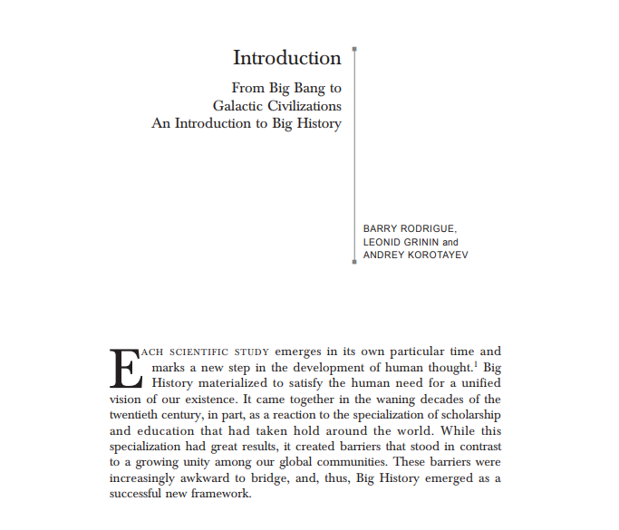 Introduction From Big Bang to Galactic Civilizations An Introduction to Big History