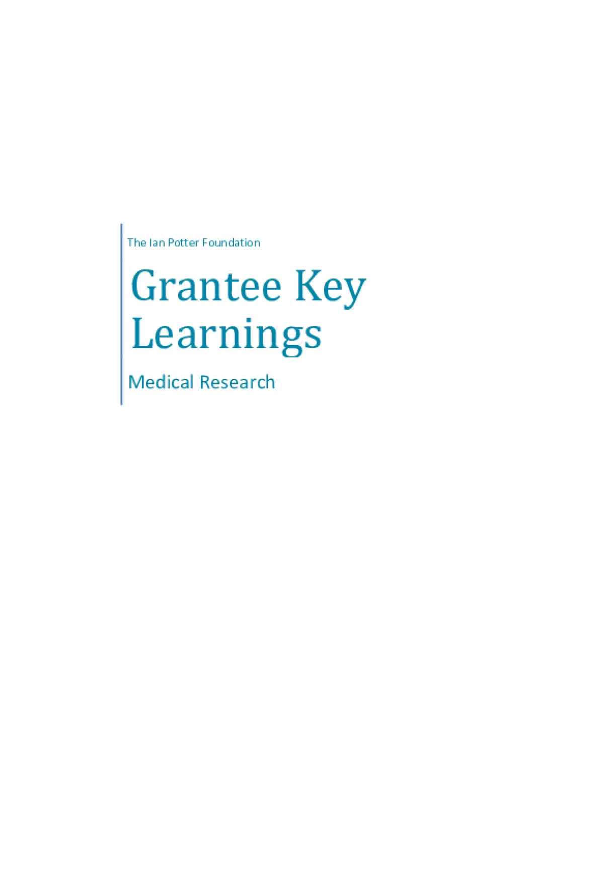 The Ian Potter Foundation Grantee Learnings - Medical Research