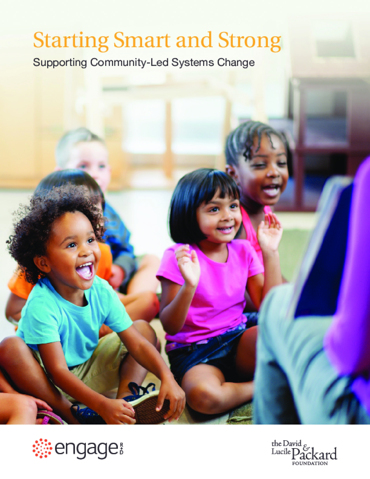 Starting Smart and Strong: Supporting Community-Led Systems Change