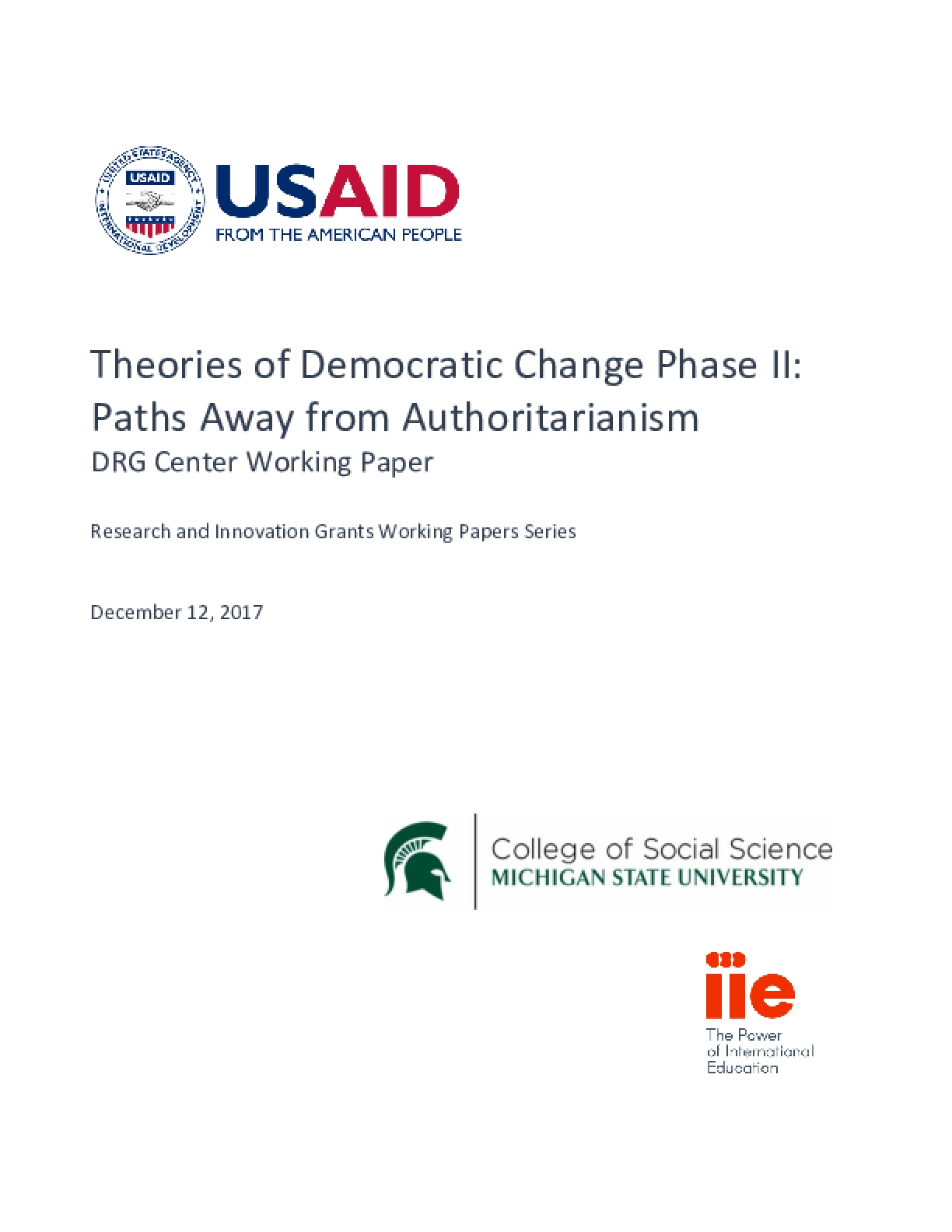 Theories of Democratic Change Phase II: Paths Away from Authoritarianism - DRG Center Working Paper