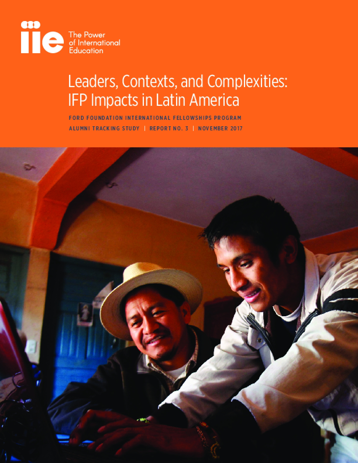 Leaders, Contexts, and Complexities: IFP Impacts in Latin America