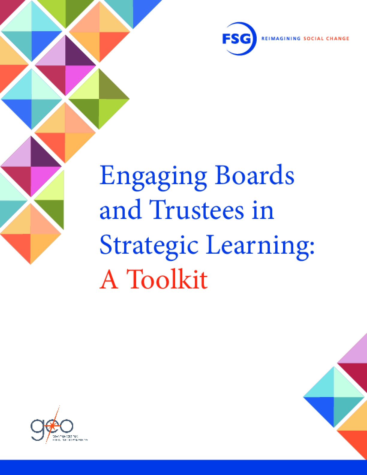 Engaging Boards and Trustees in Strategic Learning: A Toolkit