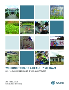 Working Toward a Healthy Vietnam: Key Policy Messages From the VASS-SSRC Project